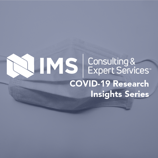https://www.ims-expertservices.com/wp-content/uploads/2021/03/IMS_COVID19ResearchInsightsSeries_COVID_ClientContent_Thumbnail.png